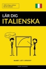 Lär dig Italienska - Snabbt / Lätt / Effektivt: 2000 viktiga ordlistor Cover Image
