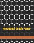 Hexagonal Graph Paper: 1 Inch Hexagons,130 Sheets: Hexagonal Notebook Hex Graph Paper for Sketches, Gaming, Mapping, Graphs, Structuring Sket Cover Image