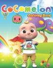 Cocomelon Coloring Book: Enjoyable Cocomelon Coloring Book for Kids who Love Cocomelon animation Cover Image