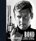 Bond: Photographed by Terry O'Neill: The Definitive Collection Cover Image