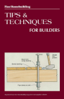 Fine Homebuilding Tips and Techniques for Builders Cover Image