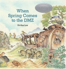 When Spring Comes to the DMZ Cover Image