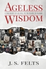 Ageless Wisdom: A Treasury Of Quotes To Motivate and Inspire Cover Image