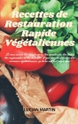Recettes de Restauration Rapide Végétaliennes Cover Image