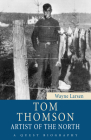 Tom Thomson: Artist of the North (Quest Biography #28) Cover Image
