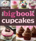 The Betty Crocker the Big Book of Cupcakes (Betty Crocker Books) Cover Image