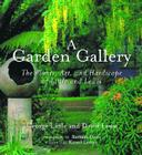 A Garden Gallery: The Plants, Art, and Hardscape of Little and Lewis Cover Image