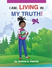 I Am Living in My Truth Cover Image