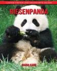 Riesenpanda: Lustige Fakten und sagenhafte Bilder Cover Image