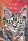 Creta, una gata feliz Cover Image
