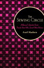 The Sewing Circle: Hollywood's Greatest Secret--Female Stars Who Loved Other Women Cover Image