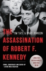 The Assassination of Robert F. Kennedy: Crime, Conspiracy and Cover-Up: A New Investigation Cover Image