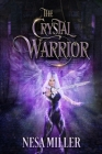 The Crystal Warrior: A Young Adult retelling of Alamir Cover Image