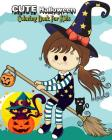 Cute Halloween Coloring Book For Kids: Stress Relieving Halloween Designs Plus Halloween Activities for Kids: Mazes, Word Search Puzzle & Dot To Dot F Cover Image