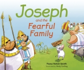 Joseph and the Fearful Family Cover Image