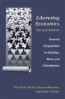 Liberating Economics, Second Edition: Feminist Perspectives on Families, Work, and Globalization Cover Image
