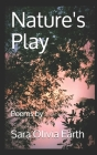 Nature's Play: Poems Cover Image