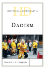 Historical Dictionary of Daoism (Historical Dictionaries of Religions) Cover Image