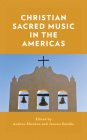 Christian Sacred Music in the Americas Cover Image