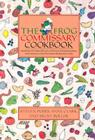 The Frog Commissary Cookbook Cover Image