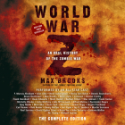 World War Z: The Complete Edition (Movie Tie-In Edition): An Oral History of the Zombie War Cover Image