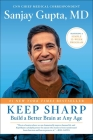 Keep Sharp: Build a Better Brain at Any Age Cover Image