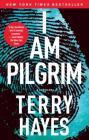 I Am Pilgrim: A Thriller Cover Image