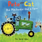 Pete the Cat: Old MacDonald Had a Farm Cover Image