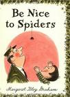 Be Nice to Spiders Cover Image