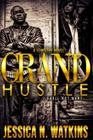 Grand Hustle: I shall not want Cover Image