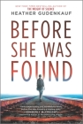 Before She Was Found Cover Image