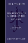 The History of Middle-earth, Part Three Cover Image