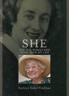She: The Old Woman Who Took Over My Life Cover Image