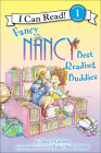 Fancy Nancy: Best Reading Buddies (I Can Read!: Level 1) Cover Image