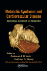 Metabolic Syndrome and Cardiovascular Disease: Epidemiology, Assessment, and Management Cover Image
