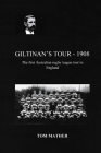 Giltinan's Tour - 1908: The first Australian tour to England Cover Image