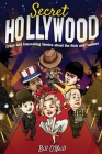 Secret Hollywood: Crazy and Interesting Stories about the Rich and Famous Cover Image