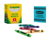 Crayola Crayon Magnets (RP Minis) Cover Image