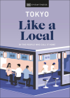 Tokyo Like a Local (Travel Guide) Cover Image