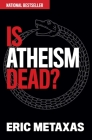 Is Atheism Dead? Cover Image