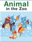 Animal In The Zoo: Coloring Book with Cute Animal for Toddlers, Kids, Children Cover Image