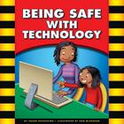 Being Safe with Technology Cover Image