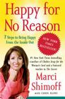 Happy for No Reason: 7 Steps to Being Happy from the Inside Out Cover Image
