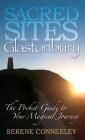 Sacred Sites: Glastonbury Cover Image