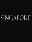 Singapore: Black and White Decorative Book to Stack Together on Coffee Tables, Bookshelves and Interior Design - Add Bookish Char Cover Image