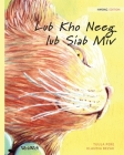 Lub Kho Neeg lub Siab Miv: Hmong Edition of The Healer Cat Cover Image