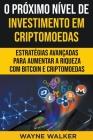 O Próximo Nível de Investimento em Criptomoedas Cover Image