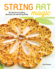 String Art Magic: Secrets to Crafting Geometric Art with String and Nail Cover Image