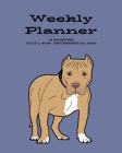 Weekly Planner: Pit Bull; 18 months; July 1, 2019 - December 31, 2020; 8