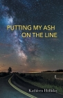 Putting My Ash on the Line Cover Image